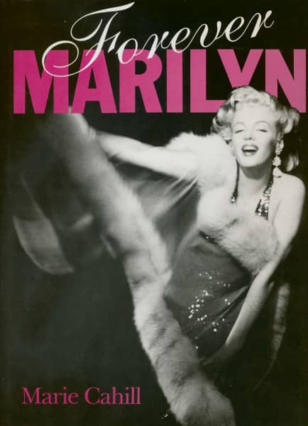 Forever Marilyn by Marie Cahill