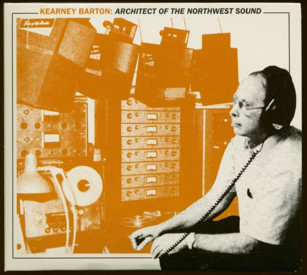 Kearney Barton - Architect Of The Northwest Sound (CD)