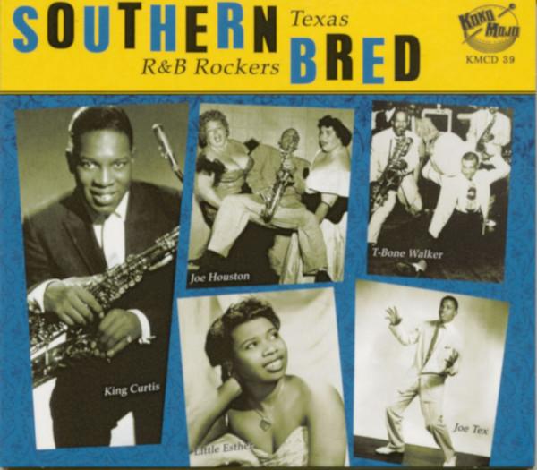 Southern Bred Vol.6 - Texas R&B Rockers (CD)
