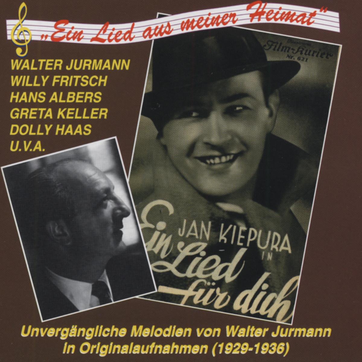 Walter Jurmann - Ein Lied aus meiner Heimat (CD)