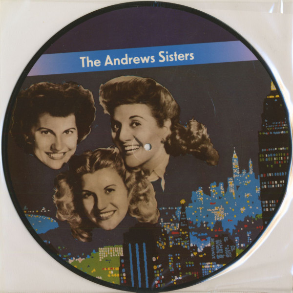 The Andrews Sisters - Bei Mir Bist Du Schön (LP Picture Disc)