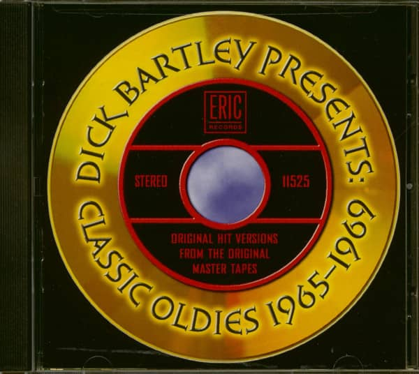 Dick Bartley Presents: Classic Oldies 1965-69 (CD)