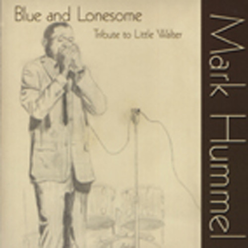 Blue And Lonesome - Tribute To Little Walter