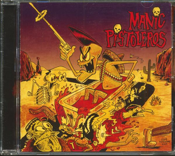 Manic Pistoleros (CD)