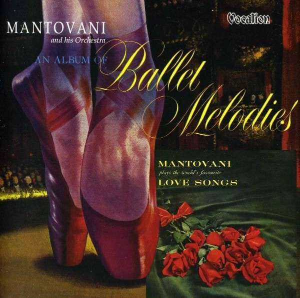 An Album Of Ballet Melodies & The World's Favourite Love Songs (2-CD)