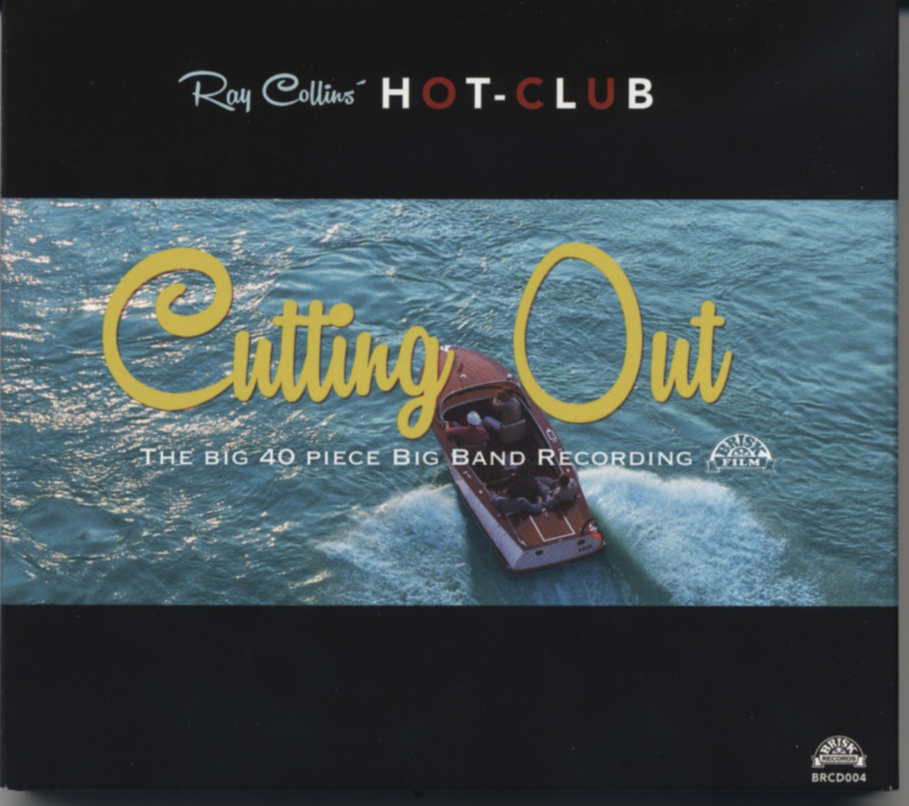 Ray Collins´ Hot-Club - Cutting Out