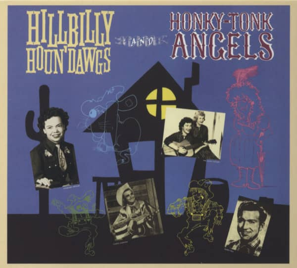 Hillbilly Houn' Dawgs And Honky-Tonk Angels