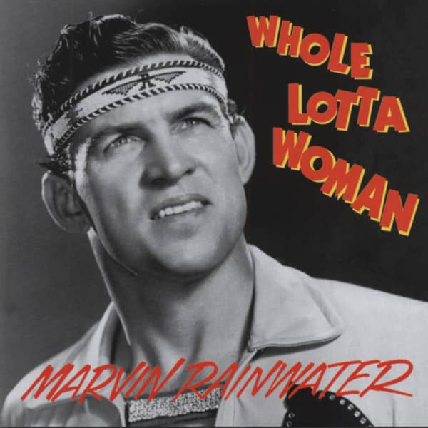 Whole Lotta Woman - Rockin Rollin Rainwater