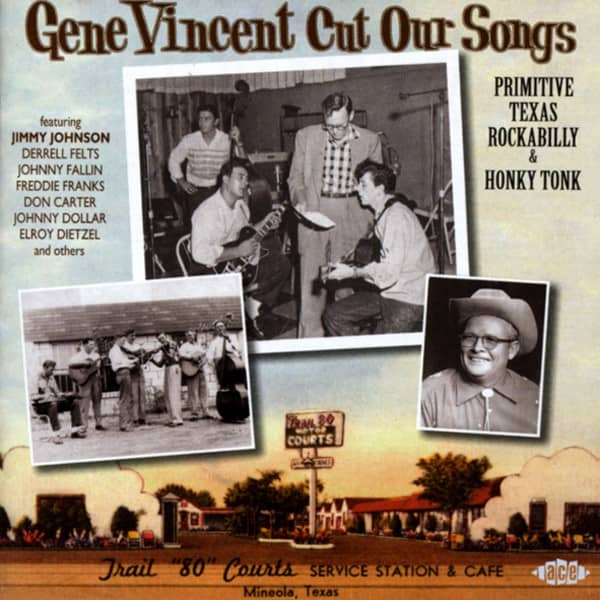 Gene Vincent Cut Our Songs - Primitive Texas Rockabilly & Honky Tonk (CD)