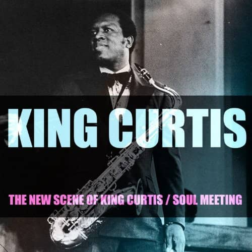 The New Scene Of King Curtis - Soul (CD)