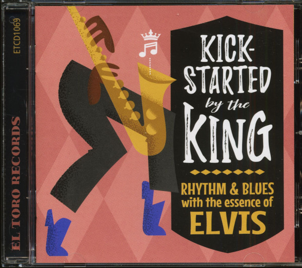 Kick-Started By The King - R&B With The Essence Of Elvis (CD)