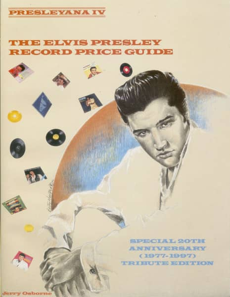 Presleyana IV - The Elvis Presley Record Price Guide