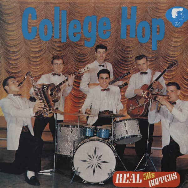 College Hop - Real 50s Boppers (LP)