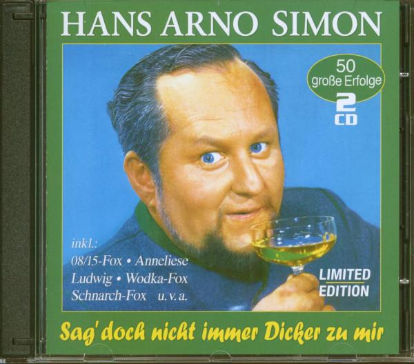 Sag' doch nicht immer Dicker zu mir - 50 große Erfolge (2-CD)