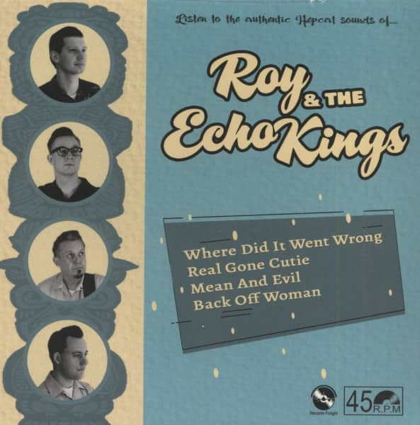 Roy & The Echo Kings (7inch, 45rpm, EP, PS)