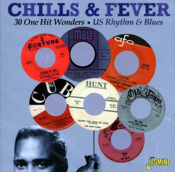 Chills & Fever - 30 One Hit Wonders - US Rhythm & Blues