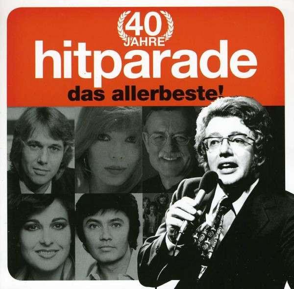 40 Jahre ZDF Hitparade - Das Allerbeste! (2-CD)