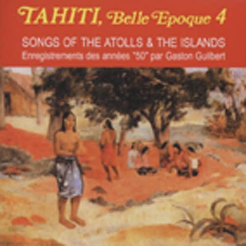 Vol.4, Tahiti Belle Epoque