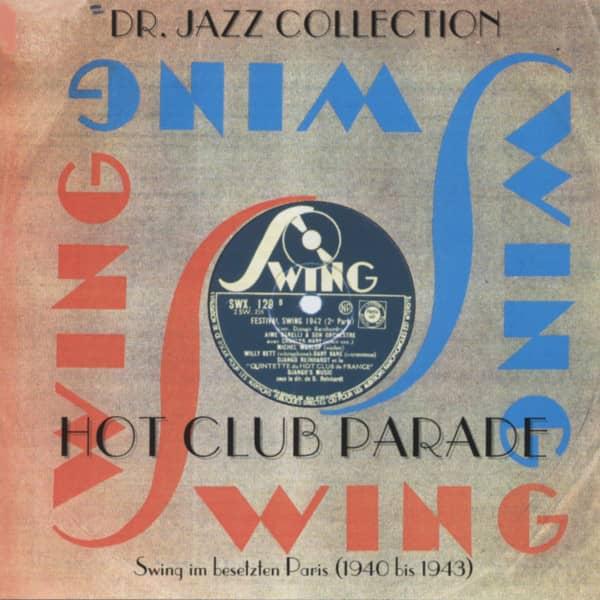 Swing - Hot Club Parade - Swing im besetzten Paris 1939-43 (CD)