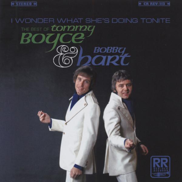 BOYCE & HART - I Wonder What She´s Doing Tonight