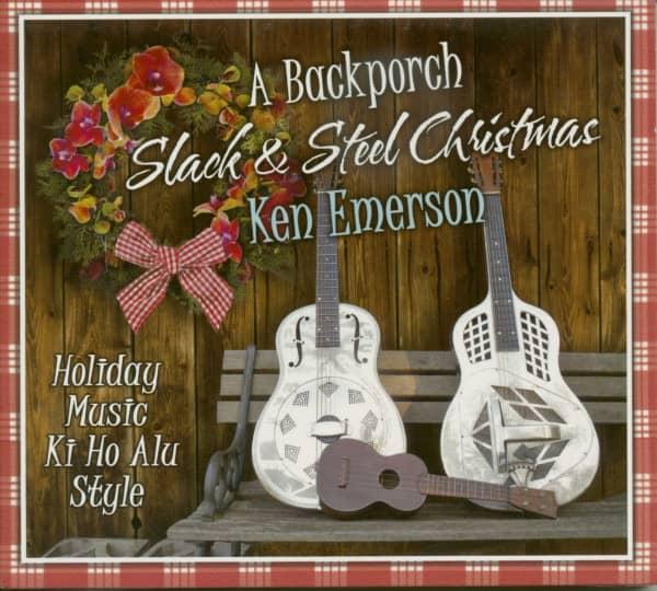 A Backporch Slack & Steel Christmas - Holiday Music Ki Ho Alu Style (CD)