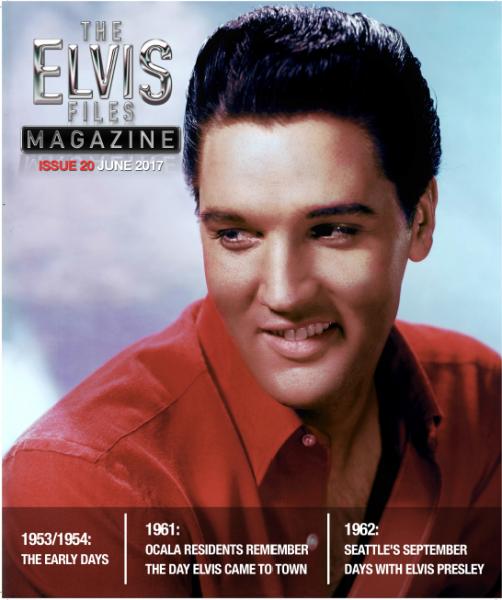 The Elvis Files Magazine #20-June 2017