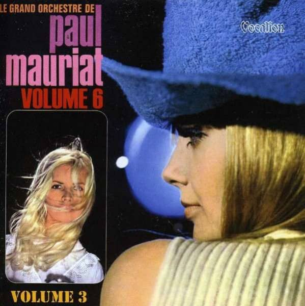 Le Grand Orchestre De Paul Mauriat Vol. 3 & 6