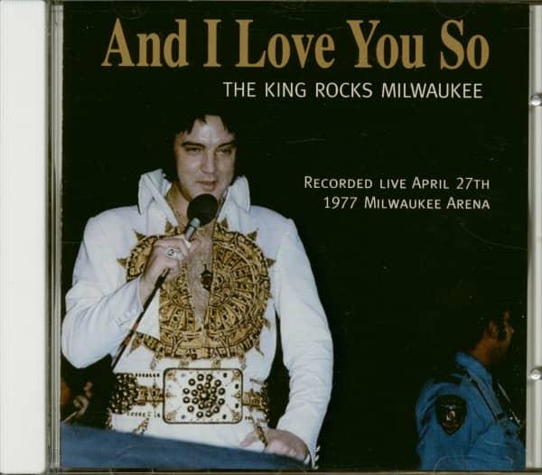 And I Love You So - The King Rocks Milwaukee (CD)