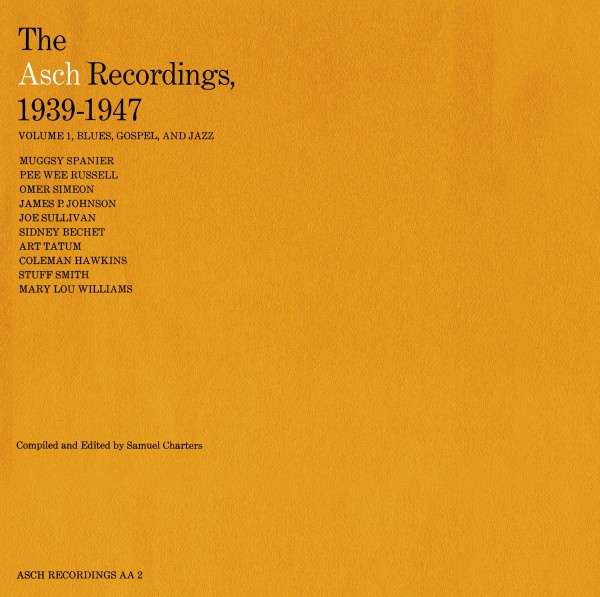 The Asch Recordings, 1939 to 1947 - Vol. 1