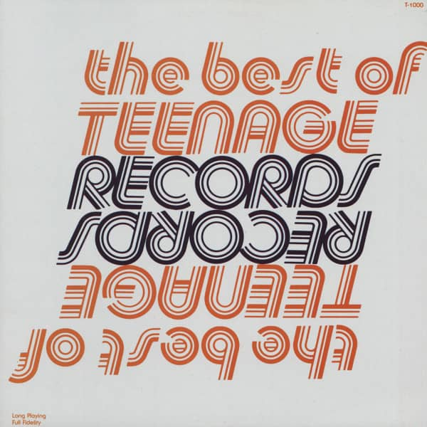 The Best Of Teenage Records