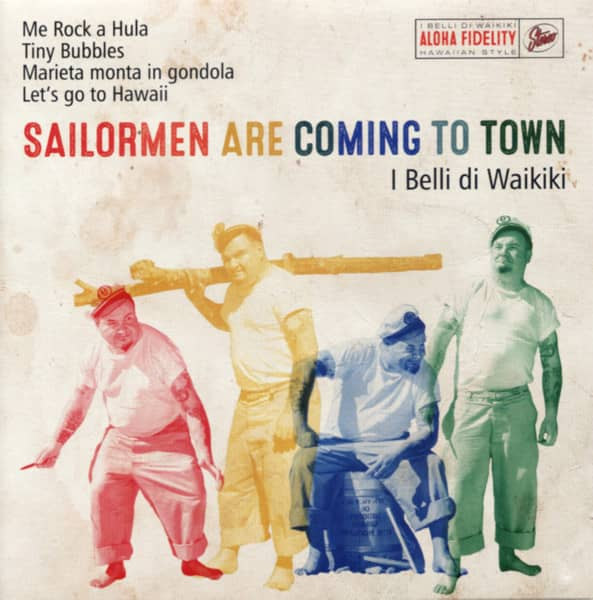 Sailormen Are Coming To Town
