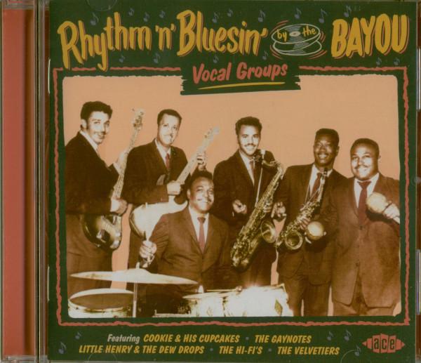 Rhythm 'n' Bluesin' By The Bayou - Vocal Groups