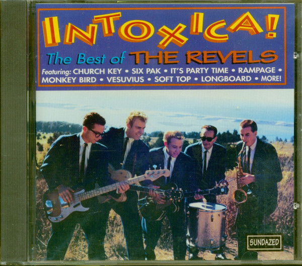 Intoxica!!! - The Best Of The Revels (CD)