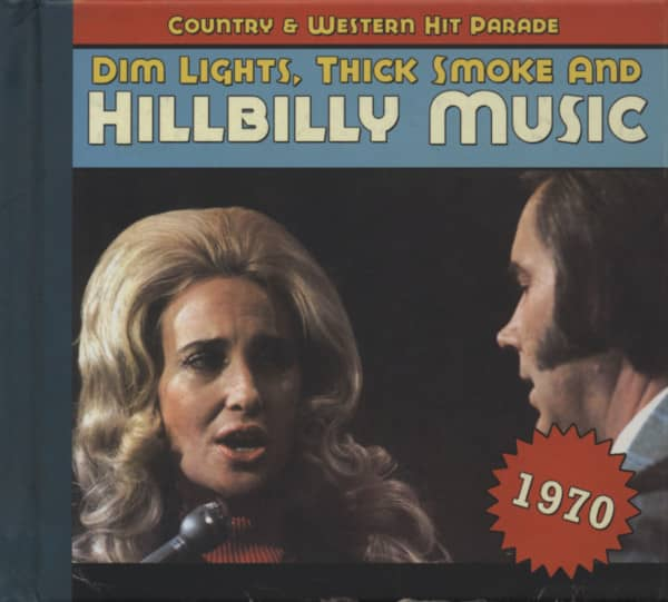 1970 - Dim Lights, Thick Smoke And Hillbilly Music