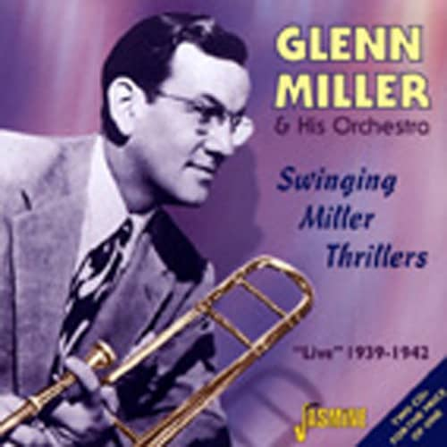 Swinging Miller Thrillers 1939-42 Live 2-CD
