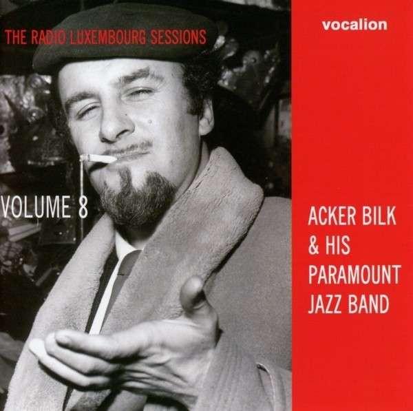 Acker Bilk & His Paramount Jazz Band Volume 8