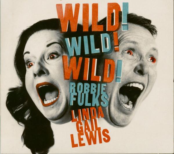Wild! Wild! Wild! - Linda Gail Lewis & Robbie Fulks (CD)