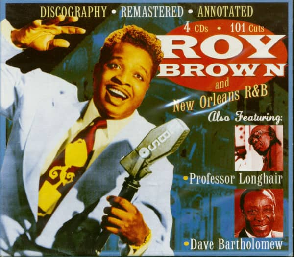 Roy Brown And New Orleans R&B (4-CD-Box)