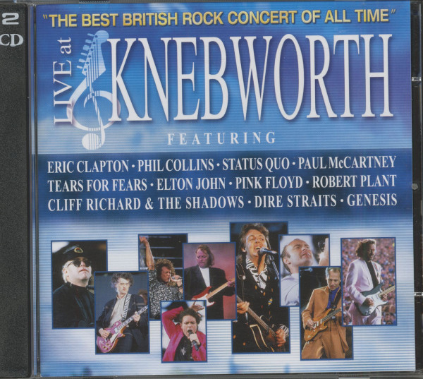 Live At Knebworth (2-CD) The Best British Rock Concert Of All Time