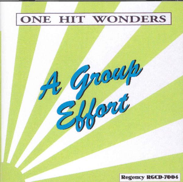 One Hit Wonders - A Group Effort