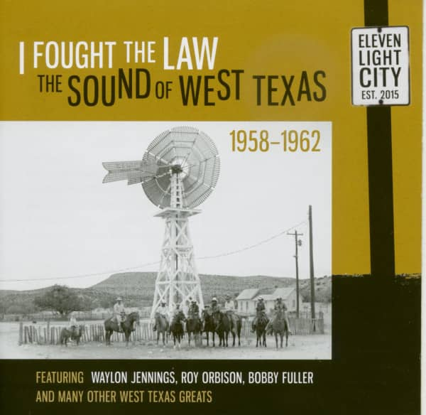 I Fought The Law - The Sound Of West Texas 1958-1962 (CD)