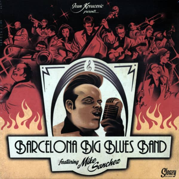 Barcelona Big Blues Band, feat. Mike Sanchez 7inch, 45rpm EP, PS