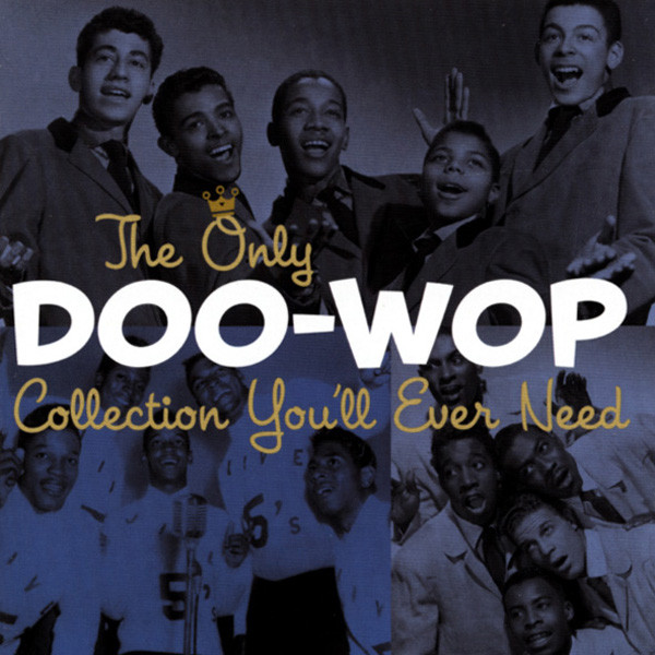 Doo Wop Collection 2-CD The Only You Ever..