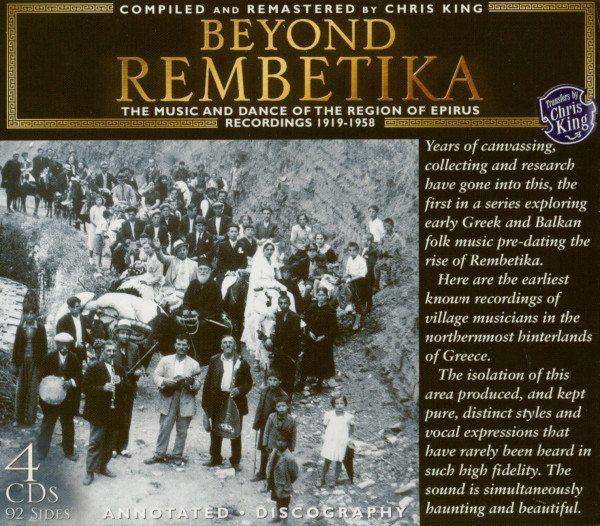 Beyond Rembetika - The Music & Dance Of The Region Of Epirus (4-CD)