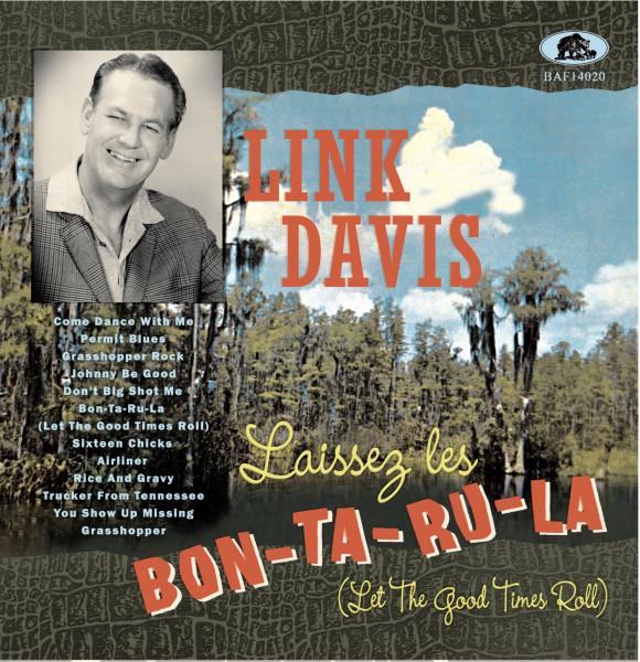 Laissez Les Bon-Ta-Ru-La (Let The Good Times Roll) (LP &ampamp; CD, 10inch, 45rpm)