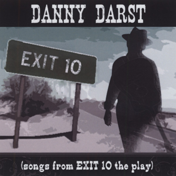 Songs From Exit 10 To Play (2010)