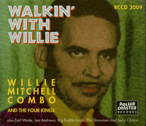 Walkin' With Willie Mitchell & The Four Kings (CD)