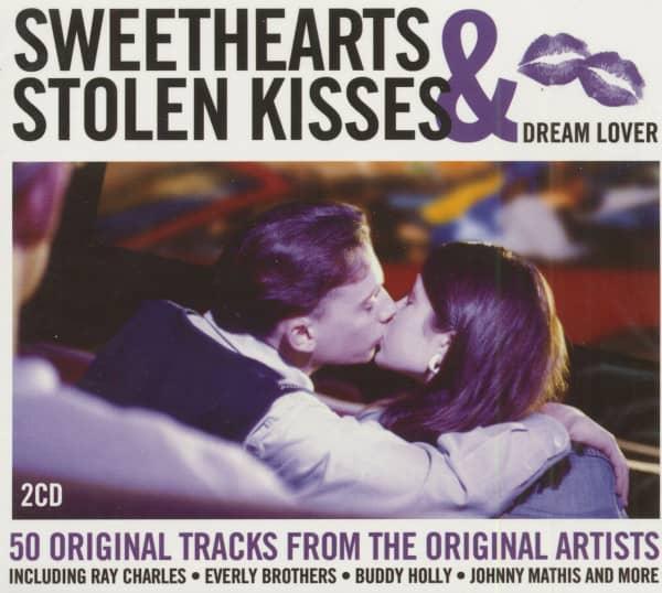 Sweethearts & Stolen Kisses - Dream Lover (2-CD)