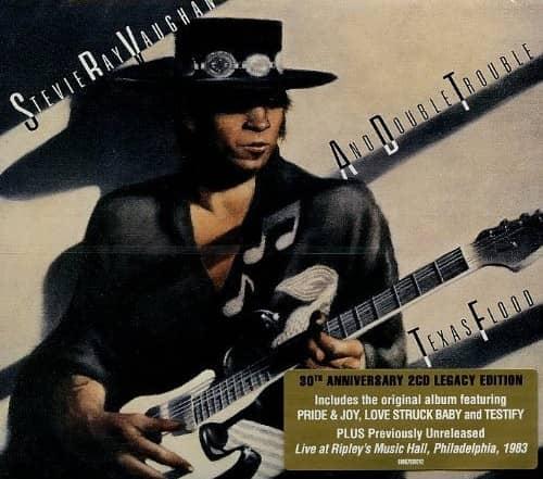 Texas Flood - Legacy 30th Anniversary Edition
