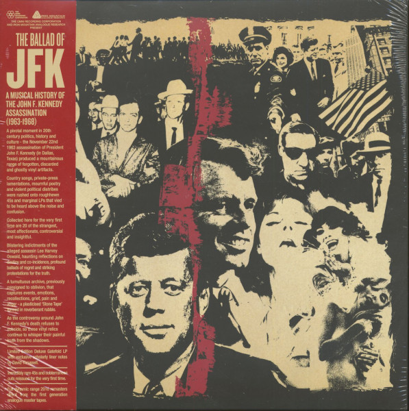 The Ballad Of JFK- A Musical History Of The John F. Kennedy Assassination (LP)